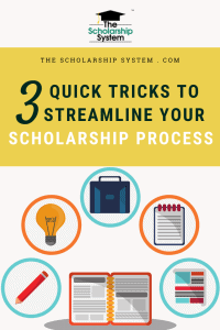 3 Quick Tricks to Streamline Your Scholarship Process