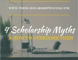 4 Scholarship Myths That Lead to Student Loans (And How to Overcome Them)