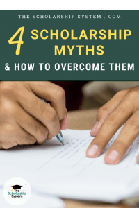 Scholarship Myths & How to Overcome Them