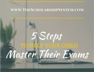 5 Steps to Help Your Child Master Their Exams