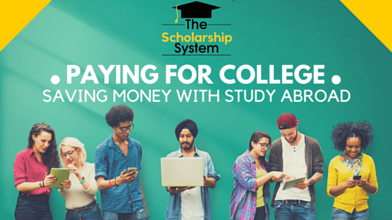 Paying for College - Saving Money with Study Abroad