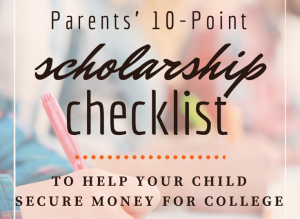 How to Get Money for College: 10-Point Checklist to Help Your Child