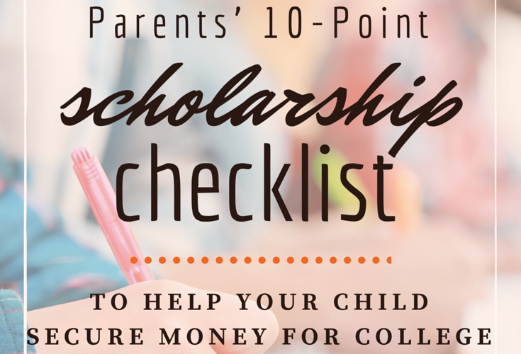 How to Get Money for College with this 10 point checklist for parents