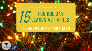 15 Fun Holiday Season Activities to Enjoy with Your Kids