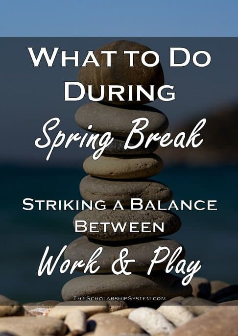 How to strike a balance between work and play during spring break with your students