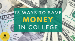 75 Easy Ways to Save Money in College