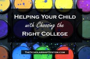 Helping Your Child With Choosing the Right College