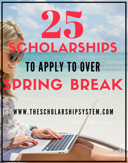 25 Scholarships to Apply to By End of April