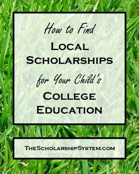 How to Find Local Scholarships for your Child's College Education