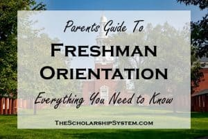 Parent's Guide to Freshman Orientation: Everything You Need to Know