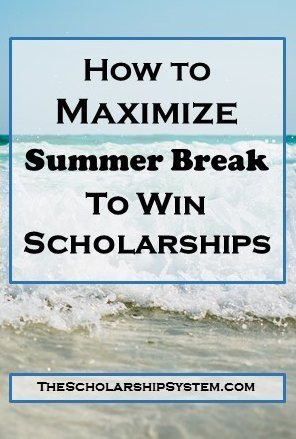Take advantage of summer breaks to apply and maximize scholarships!