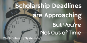Need Scholarships for Fall? Scholarship deadlines are not over!