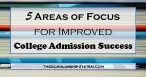 5 Areas to Focus on for Improved College Admission Success