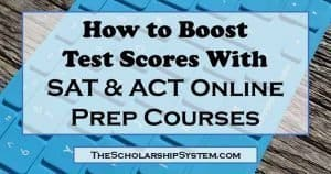 How to Boost Test Scores with SAT & ACT Online Prep Courses