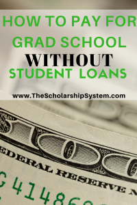 tips on paying for grad school without student loans #scholarships #freeeducation