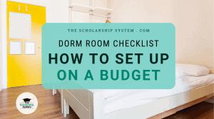 Dorm Room Checklist & How to Set Up on a Budget