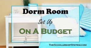 Dorm Room Checklist & How to Set Up on a Budget