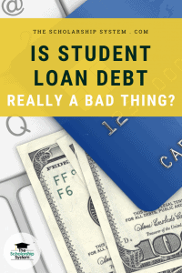 Is Student Loan Debt Really a Bad Thing