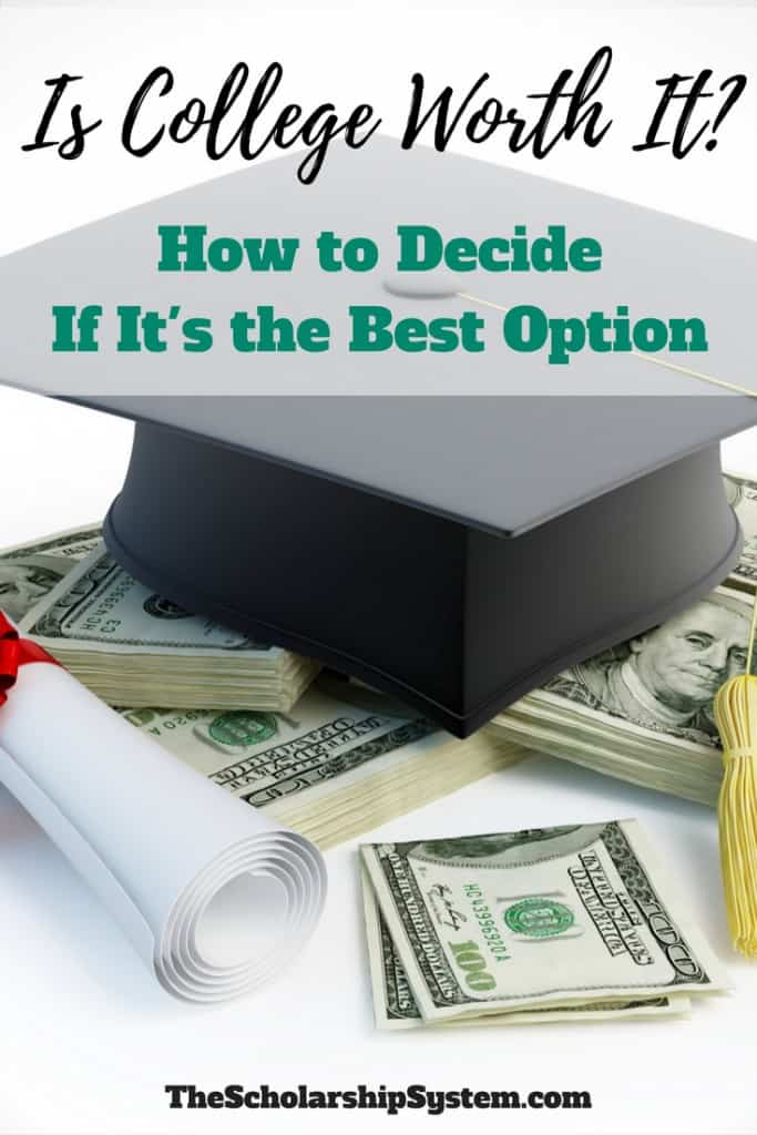 How to decide and determine if college is worth it #college #education #schoalrships