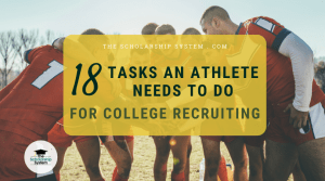 18 Tasks Every Athlete Needs To Do When Tackling College Recruiting