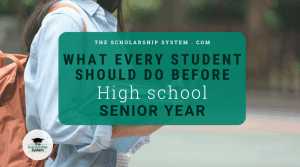 What EVERY Student Should Do Before Their High School Senior Year