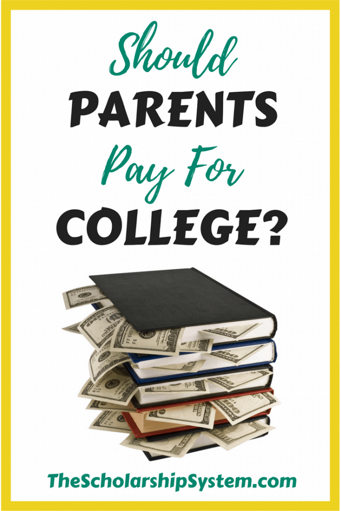 should parents pay for college? #college #funding #scholarships