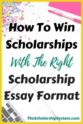 Tips on how to win scholarships with the right essay format #scholarships #essay #college