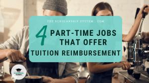 4 Part-Time Jobs That Offer Tuition Reimbursement