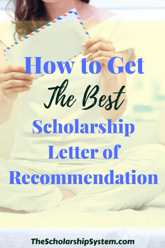 helpful tips on getting the best scholarship #scholarships #college #lettersofrecommendation