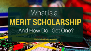What is a Merit Scholarship (And How to Get One)