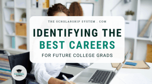 Identifying the Best Careers for Future College Grads