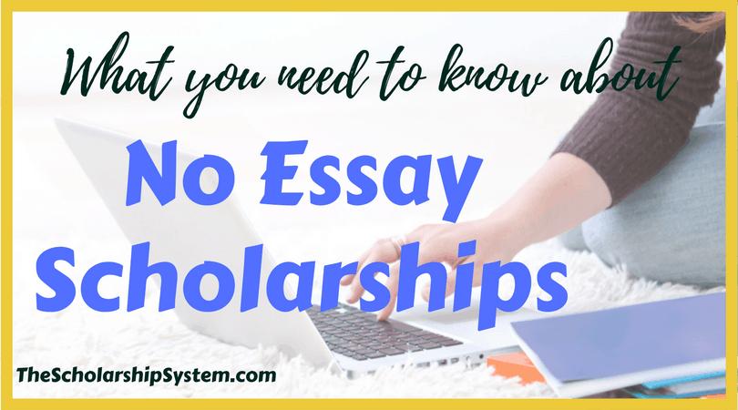 Scholarships no essay