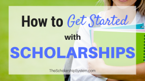 How to Get Started with Scholarships