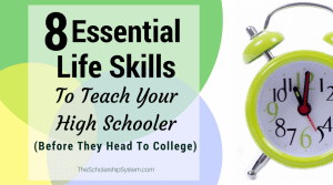 8 Essential Life Skills to Teach Your High Schooler Before They Head to College