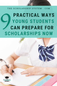 9 Practical Ways Young Students Can Prepare For Scholarships Now