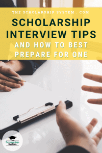 Scholarship Interview Tips & How to Best Prepare For One