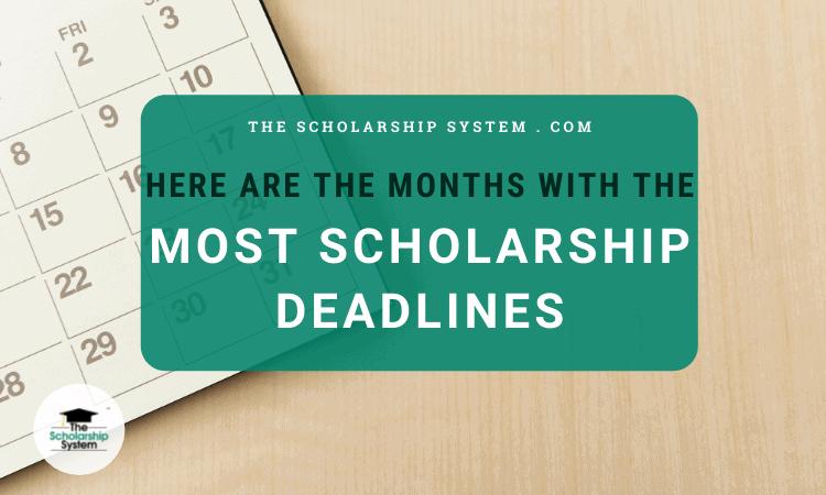 Scholarship Deadlines