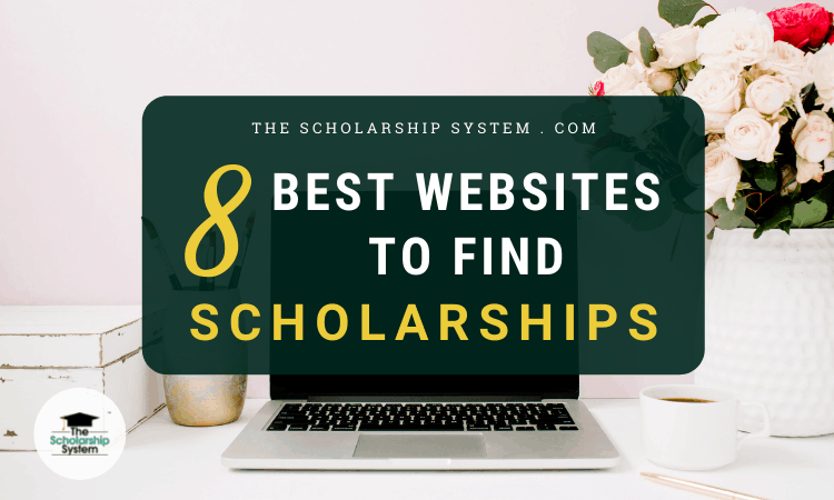 8 Best Websites to Find Scholarships