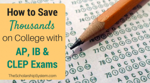 How to Save Thousands on College with AP, IB, and CLEP Exams