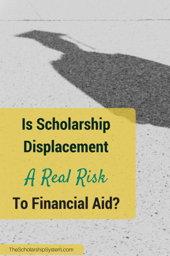 scholarship displacement and risks to financial aid #scholarship #college #financialaid