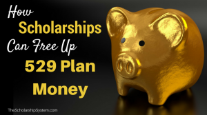 How Scholarships Can Free Up 529 Plan Money