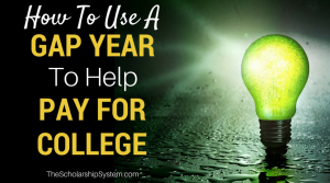 How to Use a Gap Year to Help Pay for College
