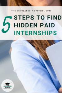 5 Steps to Find Hidden Paid Internships