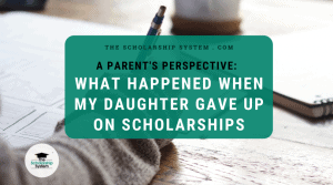 A Parent's Perspective: What Happened When My Daughter Gave Up On Scholarships