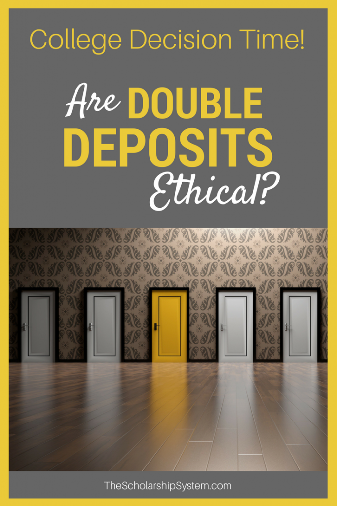 double deposits during college decision time! #scholarships #college