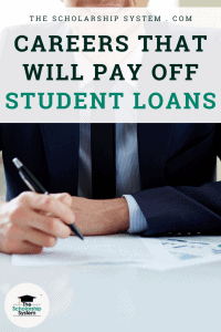 Careers That Will Pay Off Student Loans