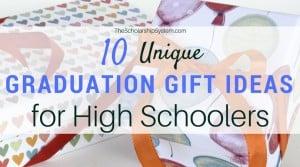 10 Unique Graduation Gift Ideas for High Schoolers
