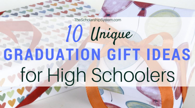 10 unique graduation gift ideas for high schoolers the scholarship