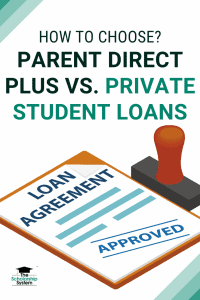 How to Choose Parent Direct Plus Vs. Private Student Loans