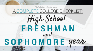 A Complete College Prep Checklist: High School Freshman and Sophomore Year
